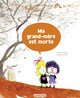 Aimée et Mehdi... au fil de la vie (Tome 3) - Ma grand-mère est morte