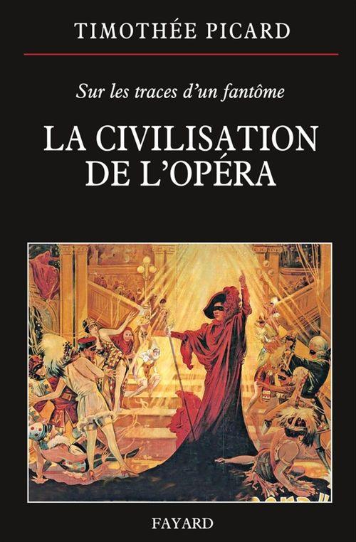 La civilisation de l'opéra