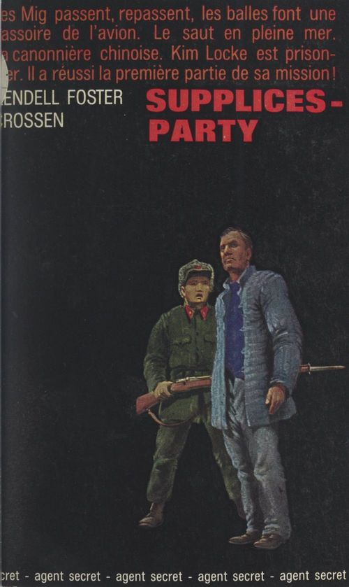 Supplices-party  - Kendell Foster Crossen