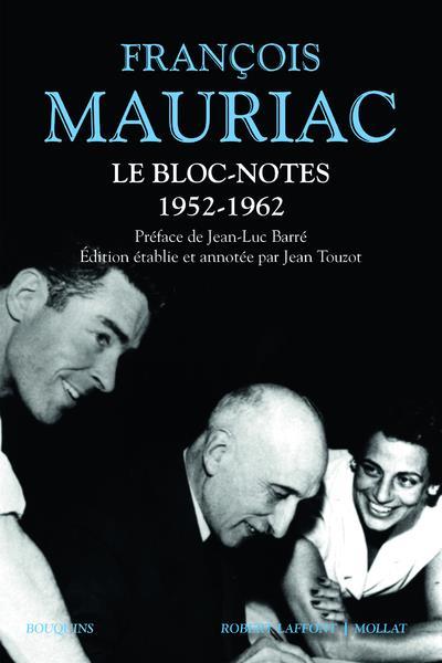 Le bloc-notes ; 1952-1962