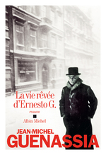Vente Livre Numérique : La Vie rêvée d'Ernesto G.  - Jean-Michel Guenassia