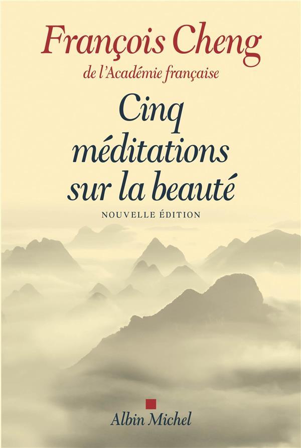 Cinq méditations sur la beauté (édition 2017)