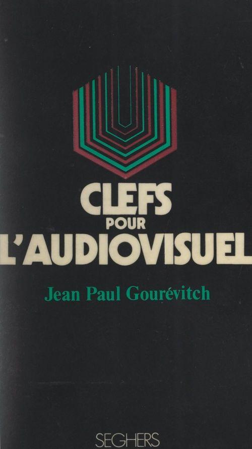 Clefs pour l'audiovisuel