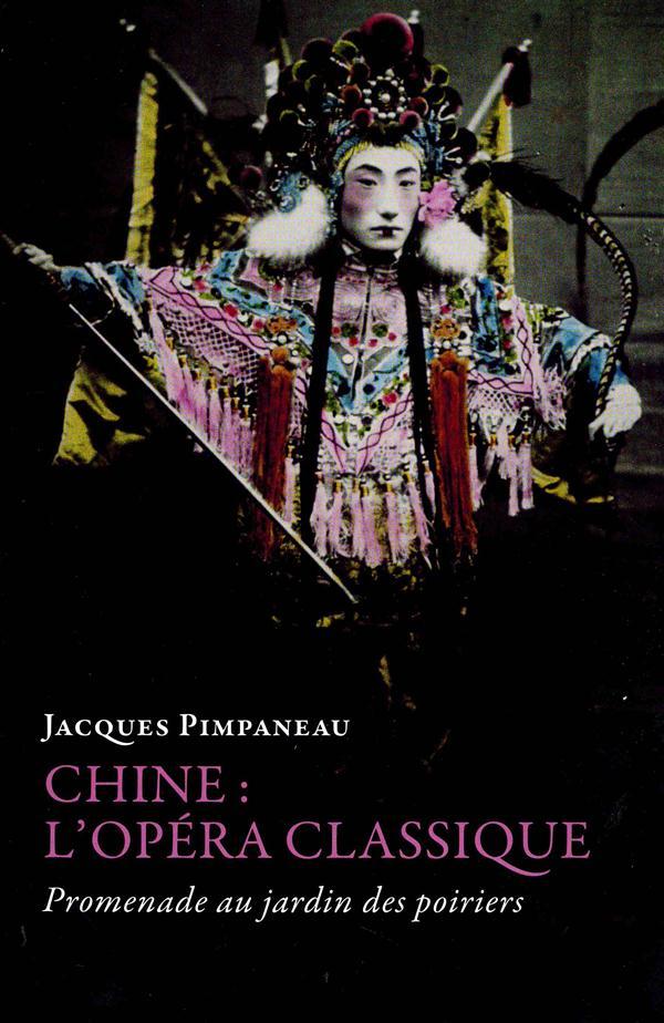 L'opéra chinois classique ; promenade au jardin des Poiriers