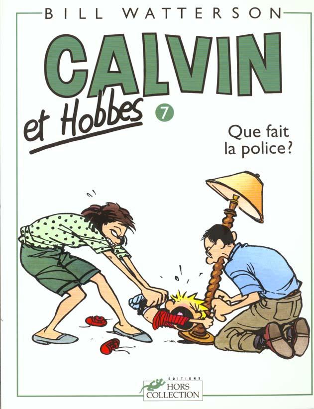 Calvin Et Hobbes T07 Que Fait La Police