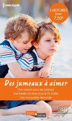 Vente Livre Numérique : Des jumeaux à aimer  - Catherine Spencer - Lucy Clark - Barbara McMahon