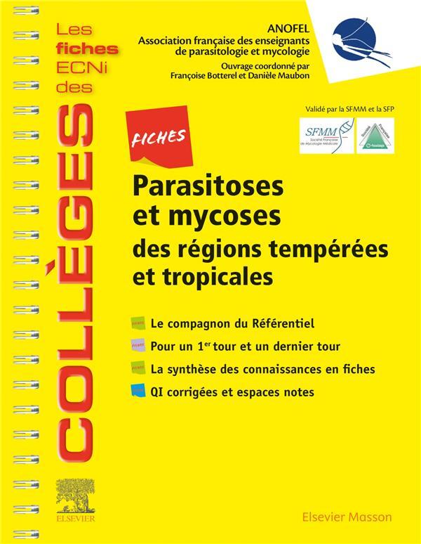 Parasitoses et mycoses des régions tempérées et tropicales ; les fiches ECNI des collèges