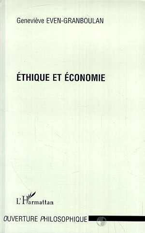 Ethique et Économie  - Geneviève Even-Granboulan  - Even-Granboulan G.