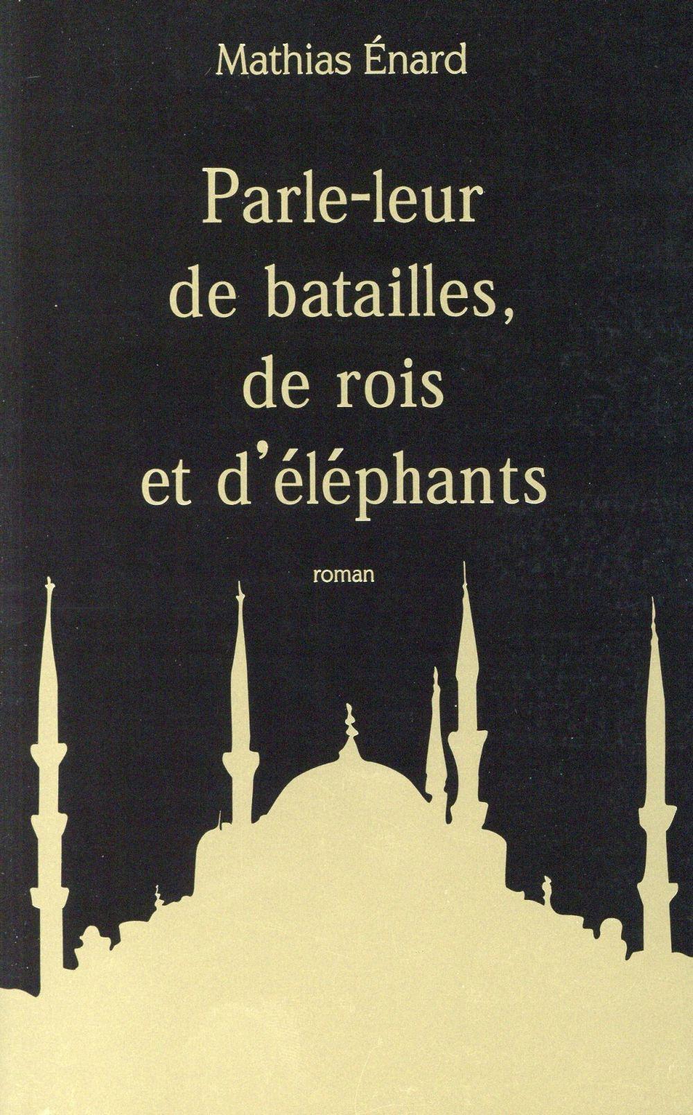 Parle-leur de batailles, de rois et d'éléphants ; collector