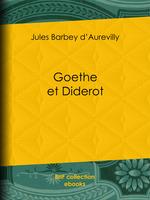 Vente Livre Numérique : Goethe et Diderot  - Jules Barbey d'Aurevilly