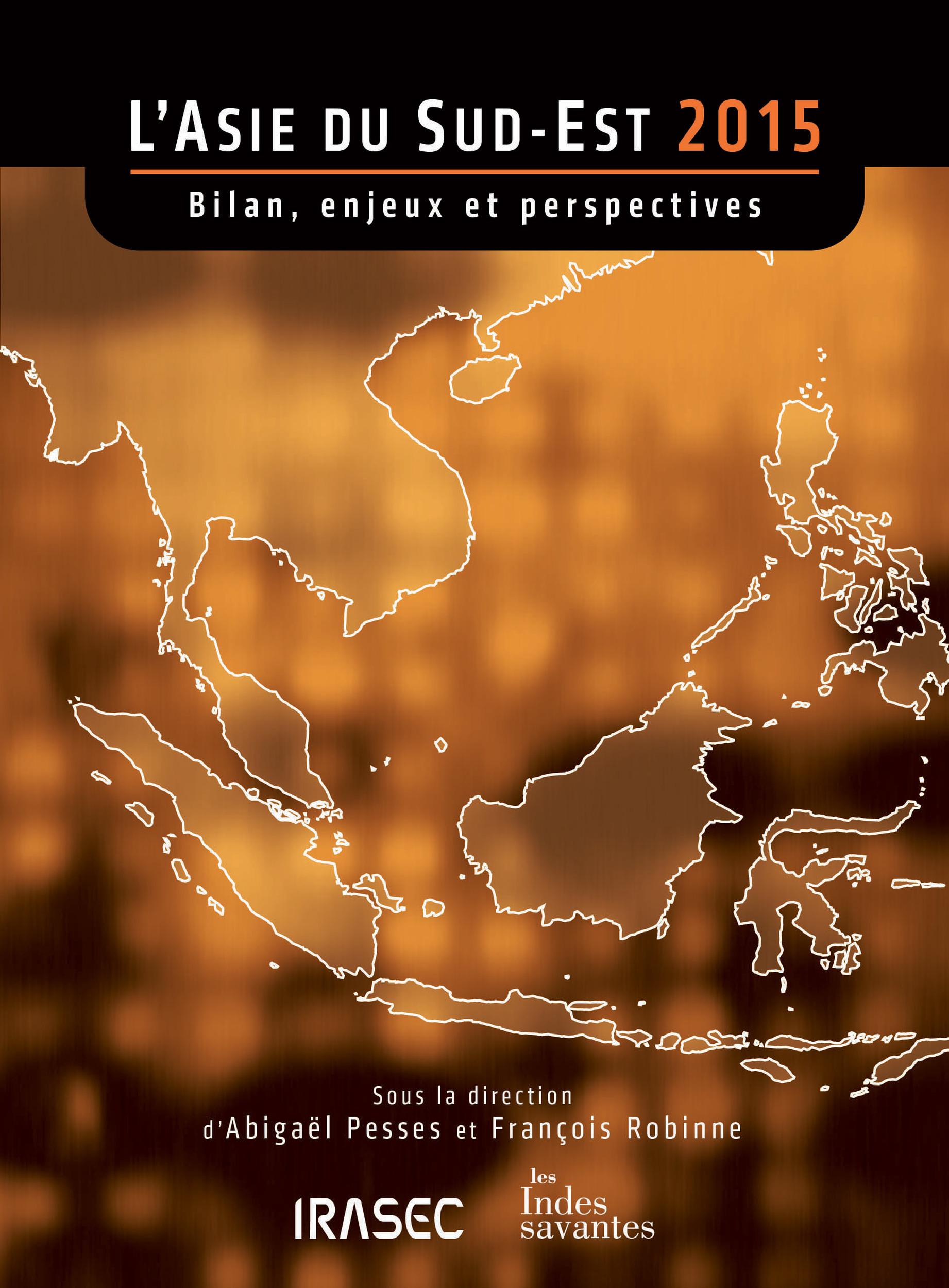 L´Asie du Sud-Est 2015: bilan, enjeux et perspectives