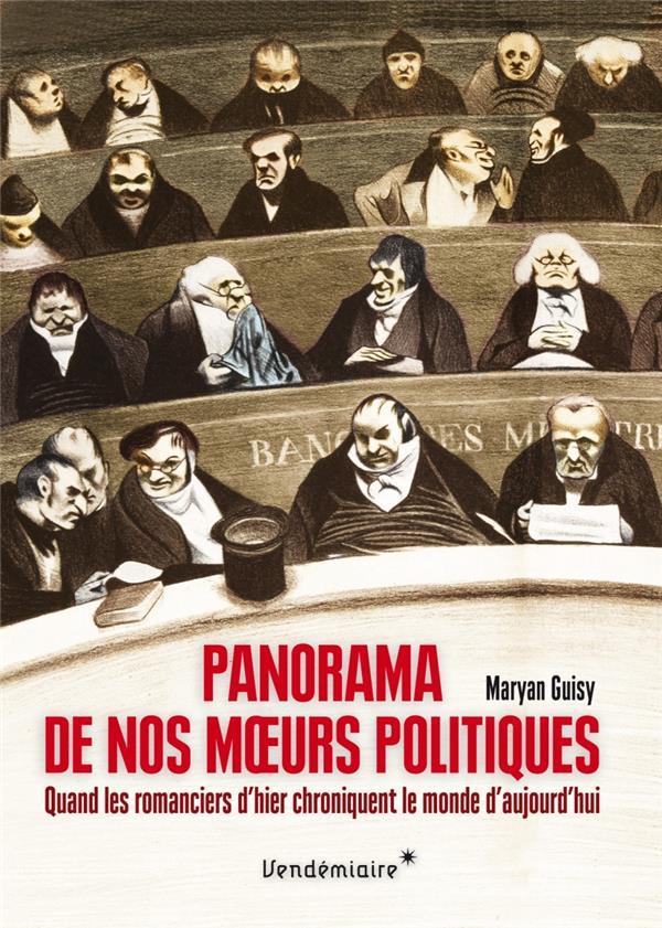 panorama de nos moeurs politiques ; quand les romanciers d'aujourd'hui