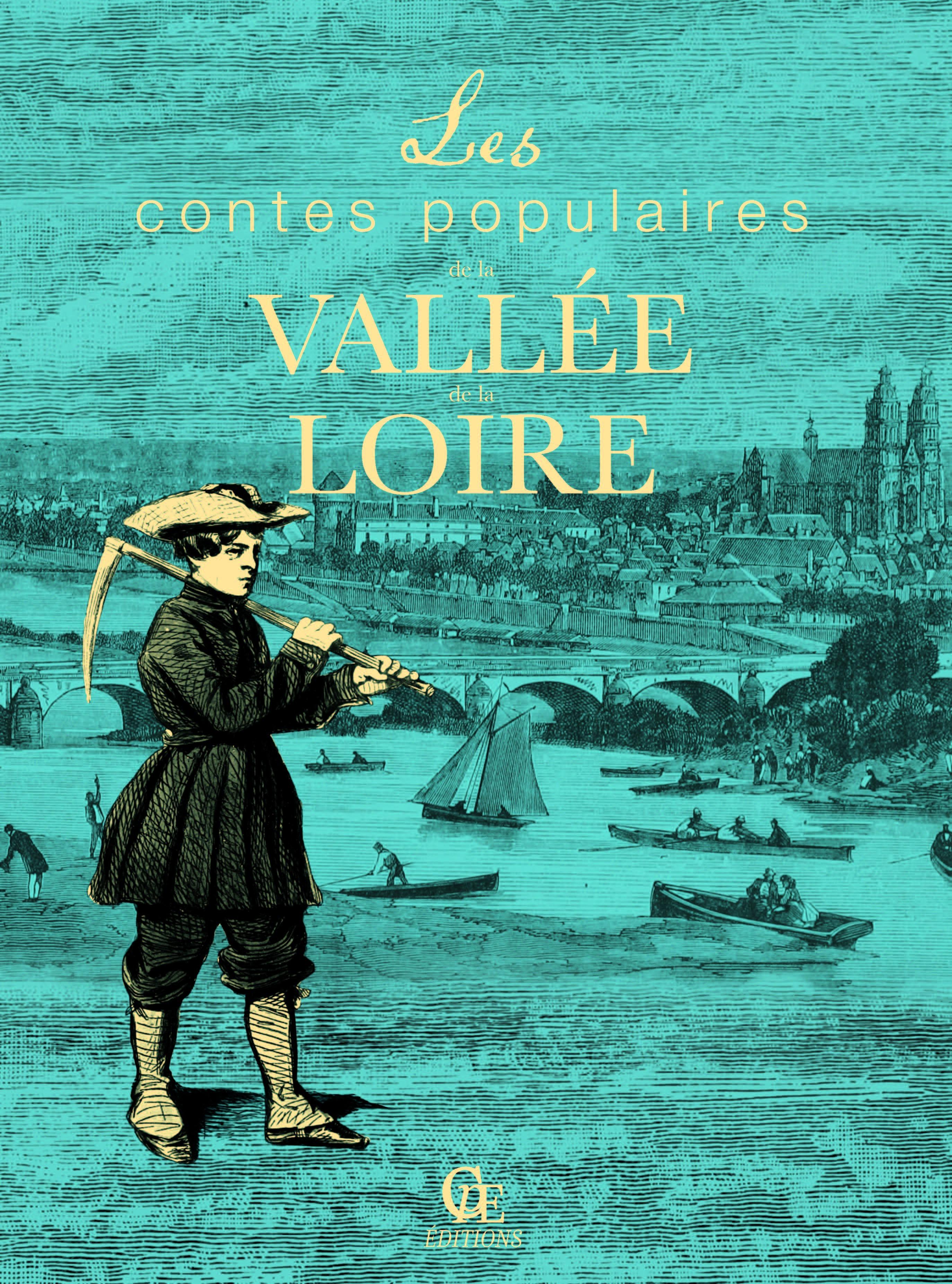 Les contes populaires de la Vallee de la Loire