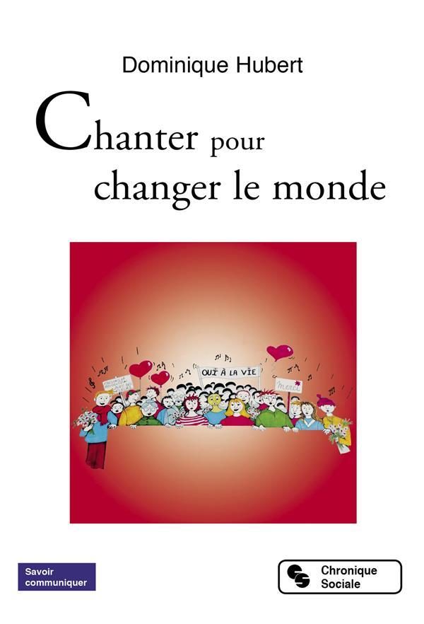 Chanter pour changer le monde