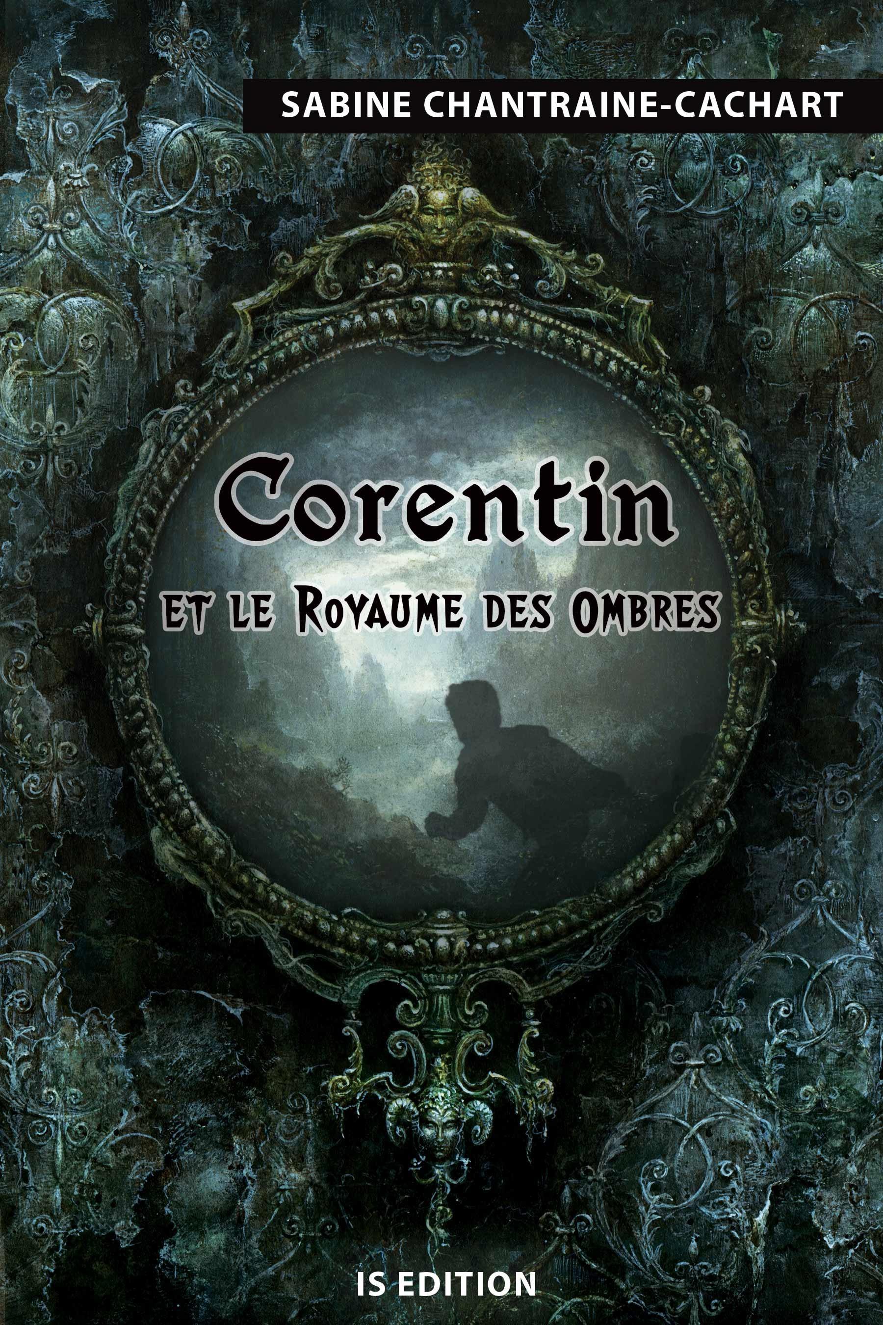 Corentin et le royaume des ombres