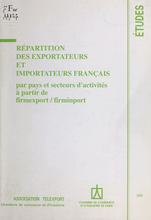 Répartition des exportateurs et importateurs français : par pays et secteurs d'activités à partir de firmexport/firmimport