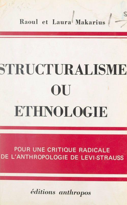 Structuralisme ou ethnologie