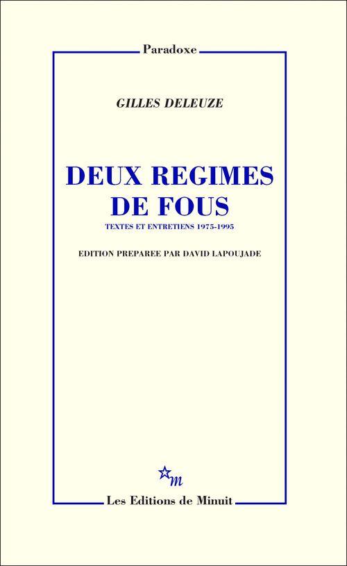 Deux regimes de fous et autres textes 1975-1995