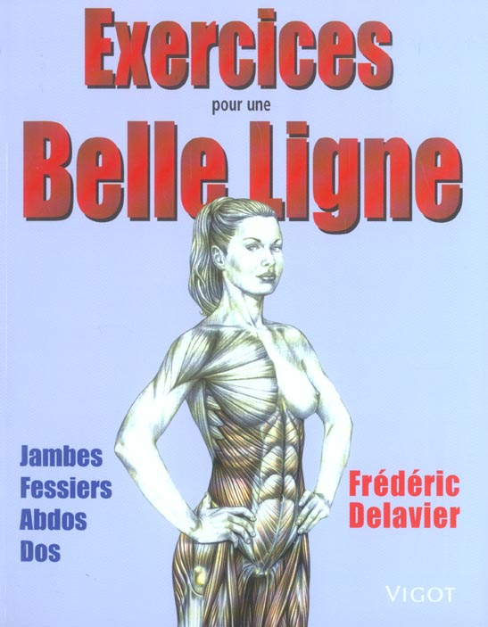 Exercices Pour Une Belle Ligne ; Jambes, Fessiers, Abdos, Dos