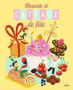 Vente EBooks : Desserts et gâteaux de fête  - Pierre-Olivier Lenormand