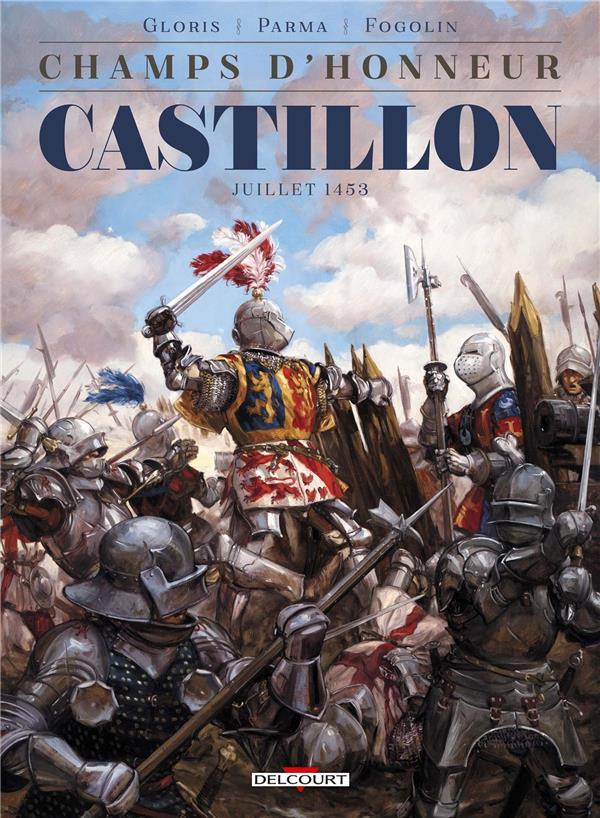 champs d'honneur t.2 ; Castillon ; juillet 1453