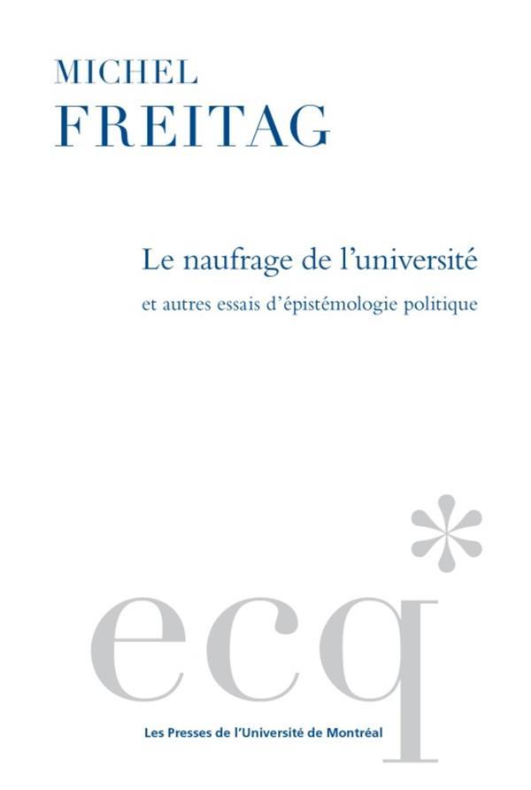 Le naufrage de l universite et autres essais d epidemiologie politique