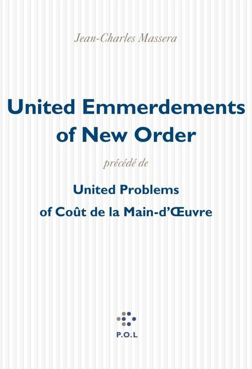 United emmerdements of new order ; united problems of cout de la main d'oeuvre
