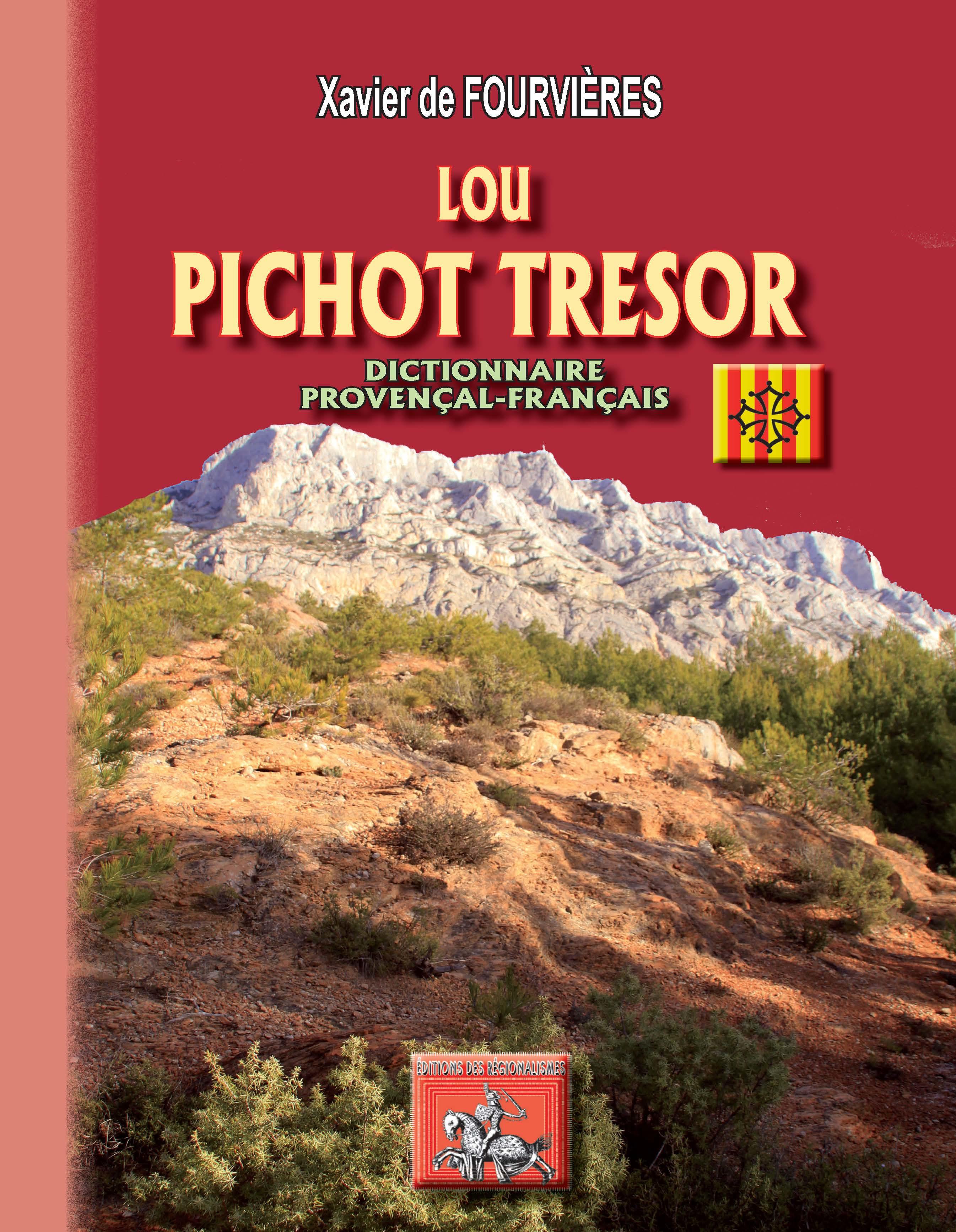 Lou Pichot Tresor ; dictionnaire provencal-français