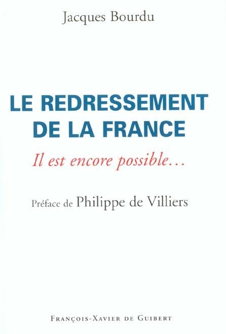 Le redressement de la france - il est encore possible...