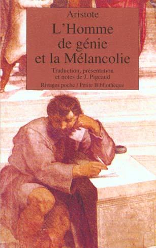 L'Homme De Genie Et La Melancolie