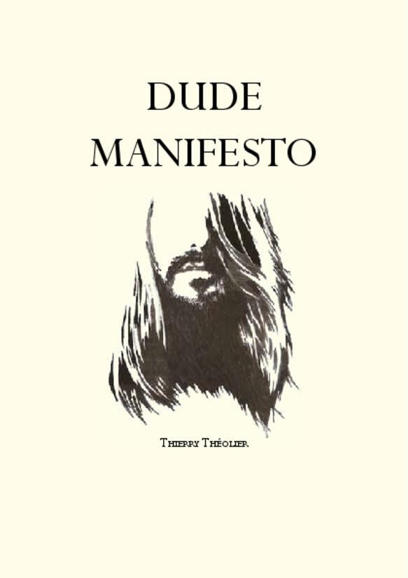 Dude manifesto