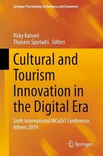 Cultural and Tourism Innovation in the Digital Era  - Thanasis Spyriadis - Vicky Katsoni