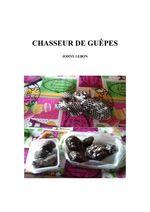Vente EBooks : Chasseur de guêpes  - Johny Lebon