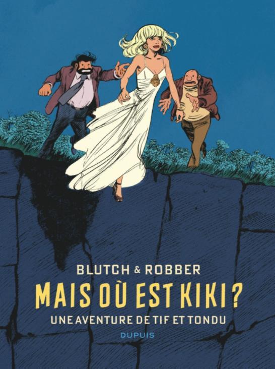 Tif et Tondu Hors-Série ; mais où est Kiki ?