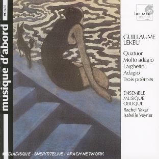 quatuor avec piano, molto adagio, larghetto, adagio, 3 poèmes