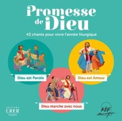 PROMESSE DE DIEU . 42 CHANTS POUR VIVRE L ANNEE LITURGIQUE . CD