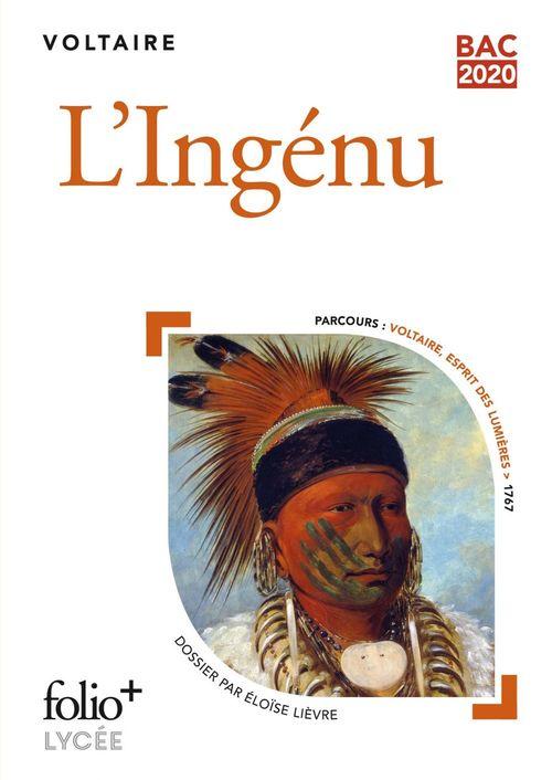 L'Ingénu (Bac 2020) - Édition enrichie avec dossier pédagogique « Voltaire, esprit des Lumières »