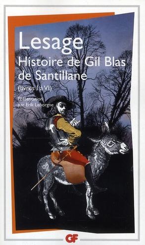 Histoire de Gil Blas de Santillane ; livres I à VI