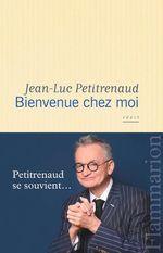 Vente Livre Numérique : Bienvenue chez moi  - Jean-Luc Petitrenaud