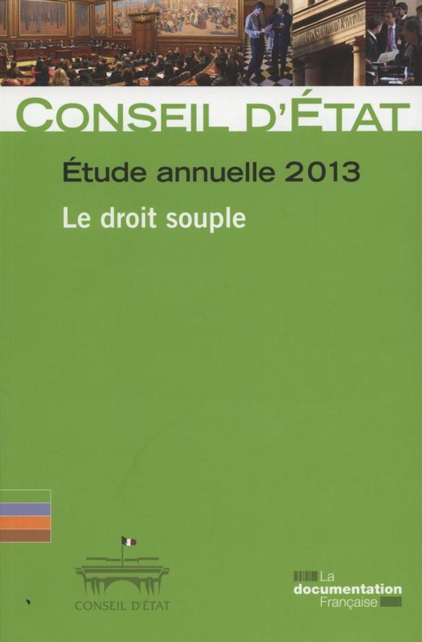 Le droit souple ; étude annuelle 2013 du Conseil d'Etat