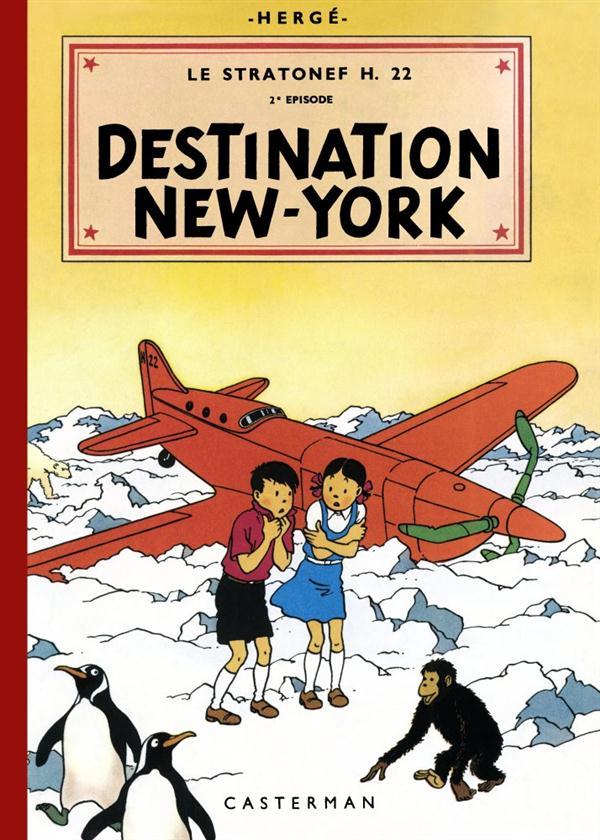 Les aventures de Jo, Zette et Jocko t.4 ; le Stratonef H.22 t.2 ; destination New York