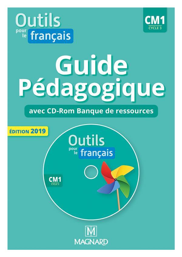 Outils Pour Le Francais Cm1 Guide Pedagogique Avec Cd Rom Banque De Ressources Edition 2019 Sylvie Bodron Catherine Simard Magnard Livre