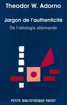 JARGON DE L'AUTHENTICITE  -  DE L'IDEOLOGIE ALLEMANDE