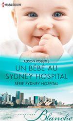 Vente Livre Numérique : Un bébé au Sydney Hospital  - Alison Roberts