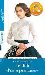 Vente EBooks : Le défi d'une princesse  - Natalie Anderson