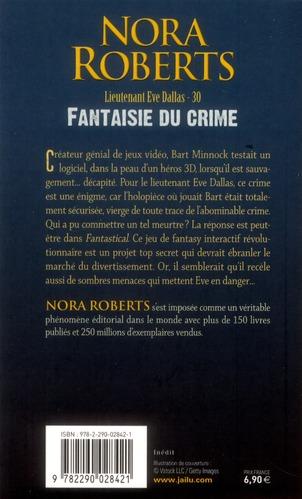 Lieutenant Eve Dallas T.30 ; fantaisie du crime