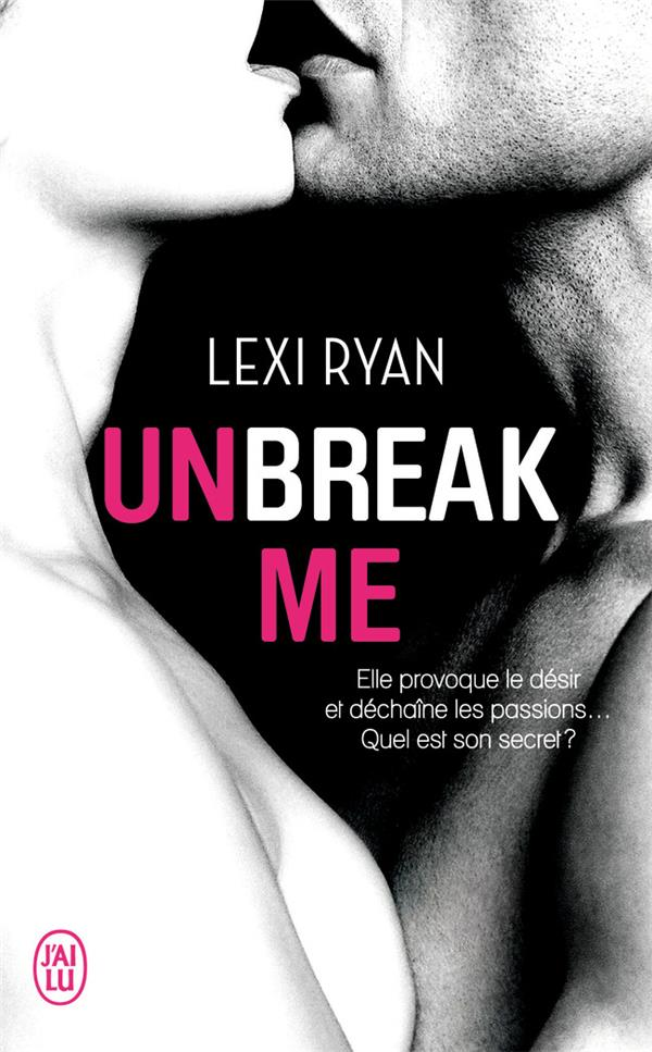 Unbreak me t.1