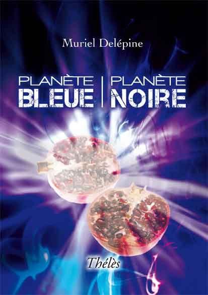 Planète bleue, planète noire