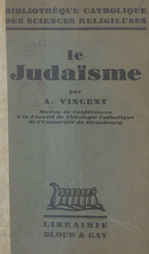 Le judaïsme  - Albert Vincent