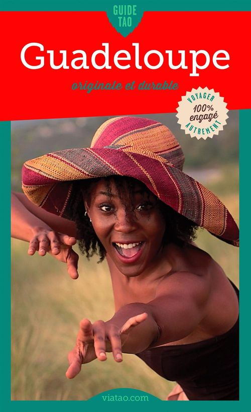 Guide tao ; Guadeloupe originale et durable
